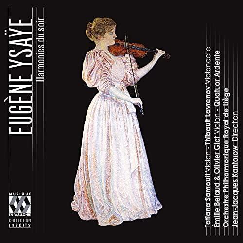 Tatiana Samouil, Thibault Lavrenov, Orchestre Philharmonique Royal de Liège & Jean-Jacques Kantorow