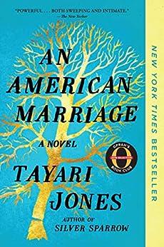 An American Marriage (Oprah's Book Club): A Novel (Oprah's Book Club 2018 Selection) by [Tayari Jones]