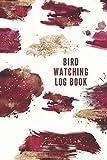 Bird Watching Journal: Bird Watching Logbook Observation Journal | 6x9 | 120 pages