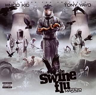 Best tony yayo swine flu Reviews