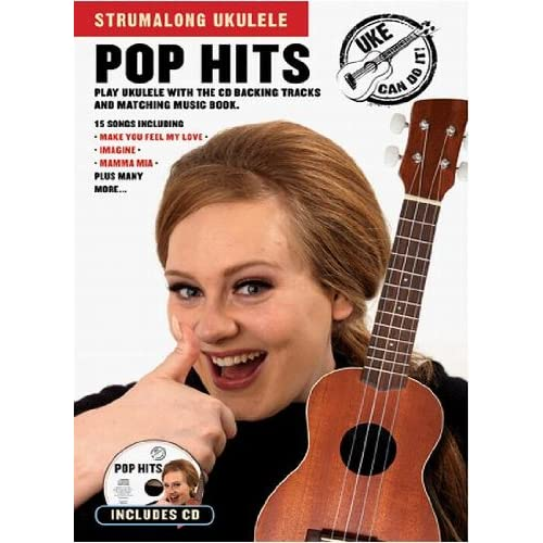 Strumalong Ukulele: Pop Hits (Book & CD)