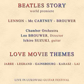 Beatles Story - World Premiere - Love Movie Themes (Live in Lukowski Guitar Festival)