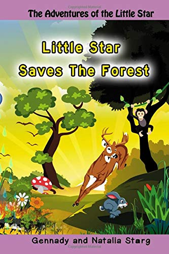 Little Star Saves The Forest