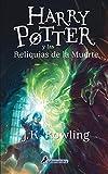 HARRY POTTER RUSTICA 7 Y LAS RELIQUIAS DE LA MUERTE: Harry Potter y las reliquias de la muerte -...