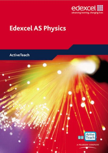 Edexcel A Level Science: AS Physics ActiveTeach CDROM: EDAS: AS Phys ActiveTeach (Edexcel GCE Physics 2008)