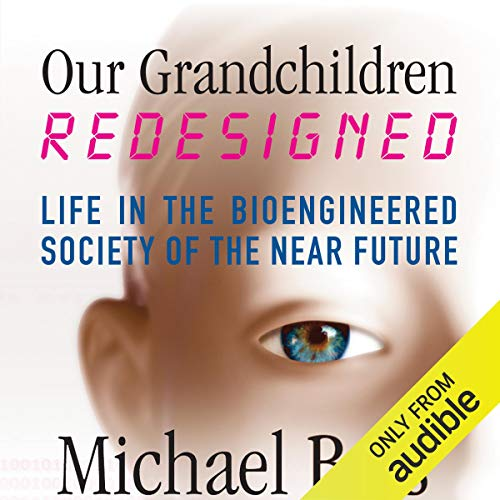 Our Grandchildren, Redesigned Audiobook By Michael Bess cover art