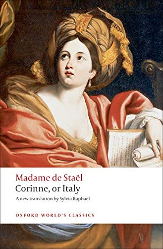 Corinne: or Italy (Oxford World's Classics)