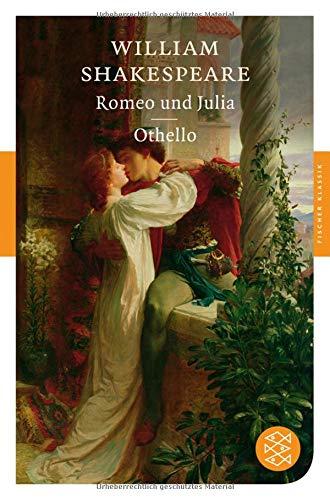Romeo und Julia / Othello: Dramen (Fischer Klassik)