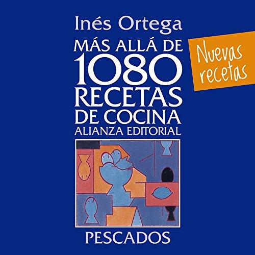 Más allá de 1080 recetas de cocina. Pescados (Libros Singulares (LS))