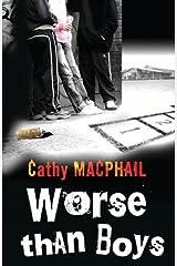 Worse Than Boys (English Edition) Format Kindle