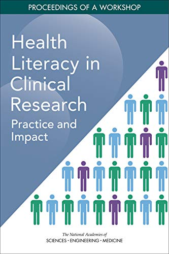 Health Literacy in Clinical Research: Practice and Impact: Proceedings of a Workshop
