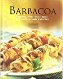 Barbacoa - parriladas, salsas y adobes basicos...