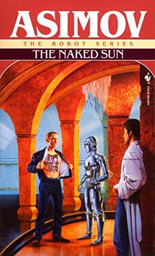 The Naked Sun (Robot) [Idioma Inglés]