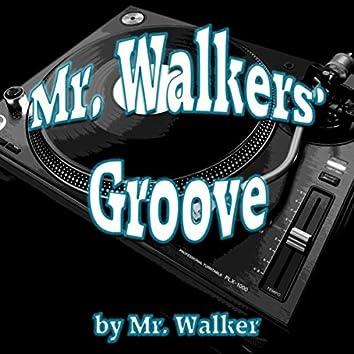 Mr. Walkers' Groove