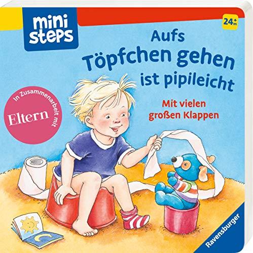 Aufs Töpfchen gehen ist pipileicht: Ab 24 Monaten (ministeps Bücher)