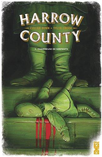 Harrow County - Tome 03: Charmeuse de serpents