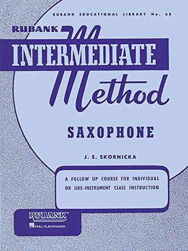 Rubank Intermediate Method Saxophone (Rubank Educational Library)