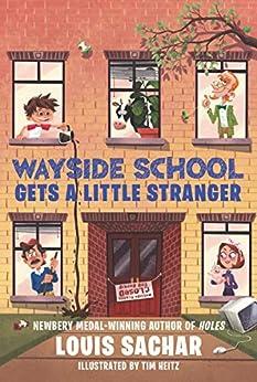 Wayside School Gets a Little Stranger by [Louis Sachar, Adam McCauley]