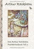 Das Arthur Rackham Postkartenbuch Teil 1: Alice im Wunderland, Wind in the Willows, Postkarten, sammeln, Original, Post, Briefmarke, Klassiker, ... Geschenkbuch, Geschenk, Kunstpostkarte, Kunst
