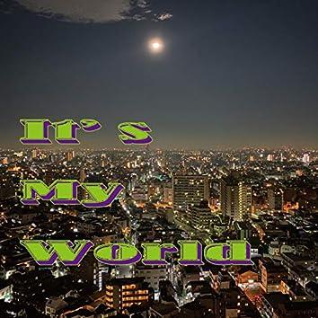 It's My World