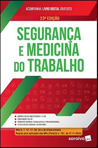 Segurança e medicina do trabalho - 23ª edição de 2019