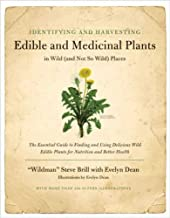 Identifying & Harvesting Edible and Medicinal Plants (And Not So Wild Places)