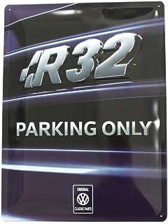 Volkswagen ZCP902997 Schild R32 Parking Only Metallschild Kühlergrill Schriftzug 30x40cm Accessoires