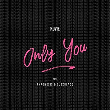 Only You (feat. Phronesis and Suzz Blaqq)