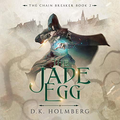 The Jade Egg Audiobook By D.K. Holmberg cover art