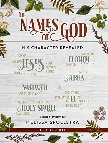 Compare Textbook Prices for The Names of God - Women's Bible Study Leader Kit: His Character Revealed Leaders Guide Edition ISBN 9781501878190 by Spoelstra, Melissa