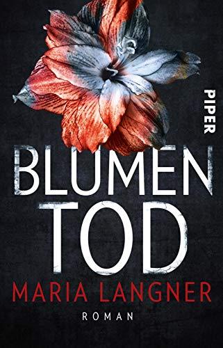 Blumentod: Roman