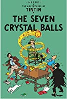 The Seven Crystal Balls (Adventures of Tintin (Paperback))