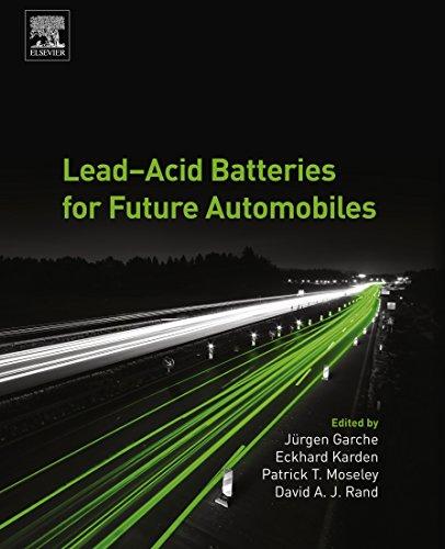 Lead-Acid Batteries for Future Automobiles (English Edition)