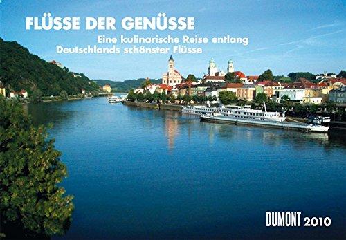 Flüsse der Genüsse 2010. Broschürenkalender: Kalender zur Fernsehsendung