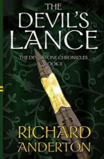 The Devil's Lance: The Devilstone Chronicles Book II