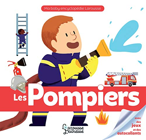 Les pompiers (Ma baby encyclopédie) (French Edition)