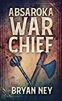 Absaroka War Chief
