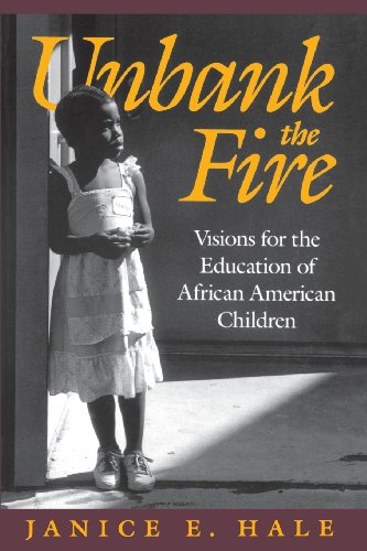 Unbank The Fire Visions For The Education Of African American Children