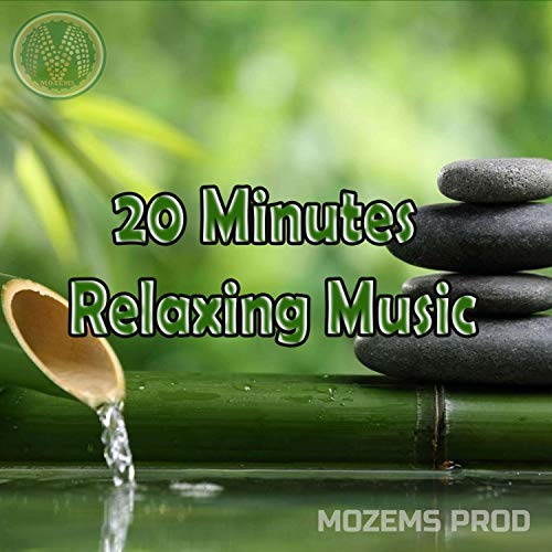20 Minutes Relaxing Music