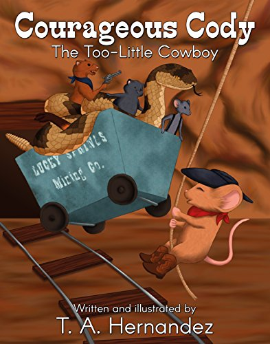 Courageous Cody: The Too-Little Cowboy (English Edition)