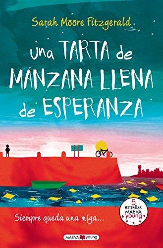 Una tarta de manzana llena de esperanza (Spanish Edition) by Sara Moore Fitzgerald (2015-01-30)