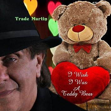 I Wish I Was A Teddy Bear (The Teddy Bear Song)