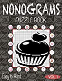 Nonograms Puzzle Book Vol 1: Nonograms Book Logic Pic Griddler Games Japanese Puzzles Picross Games Logic Grid Puzzles Hanjie Puzzle Books Logic ... Idea for Adults Men Women Cake Baking Lovers