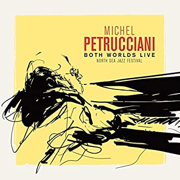 Both Worlds (Live at the North Sea Jazz Festival)