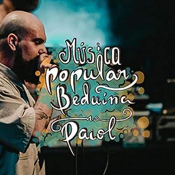 Música Popular Beduína no Paiol (Ao Vivo)