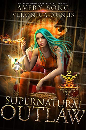 Supernatural Outlaw: A Paranormal Prison Romance (Supernatural Captivity Series Book 2) by [Avery Song, Veronica Agnus]
