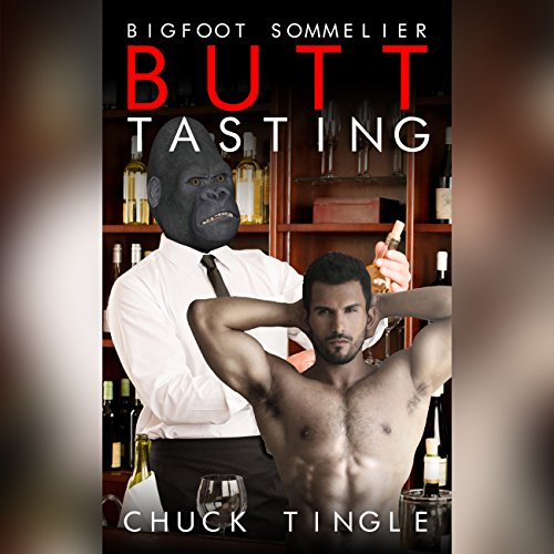 Bigfoot Sommelier Butt Tasting audiobook cover art