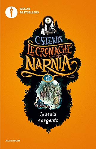 La sedia d'argento. Le cronache di Narnia (Vol. 6)