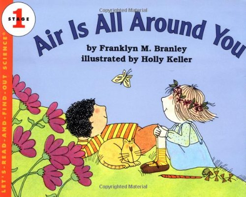 Air Is All Around You (Let's-Read-and-Find-Out Science 1)