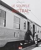 Le souffle du Mistral de André Victor (11 octobre 2012) Relié - 11/10/2012